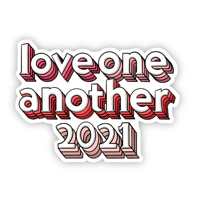 Love One Another 2021 Sticker