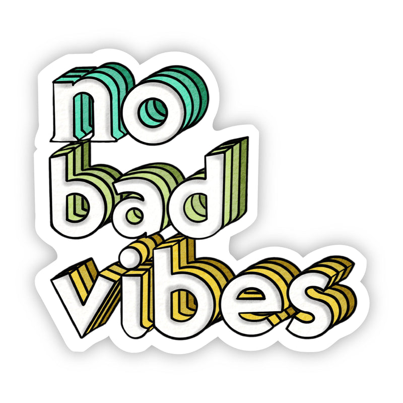 No Bad Vibes Lettering Sticker