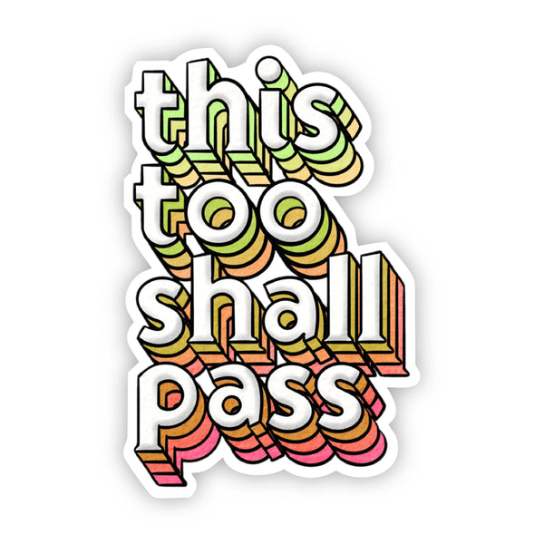 This Too Shall Pass Multicolor Lettering Sticker