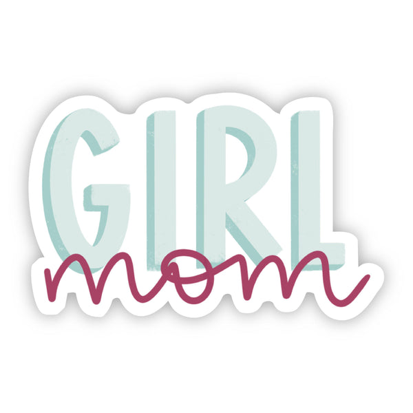 Girl Mom Teal and Fuschia  Sticker