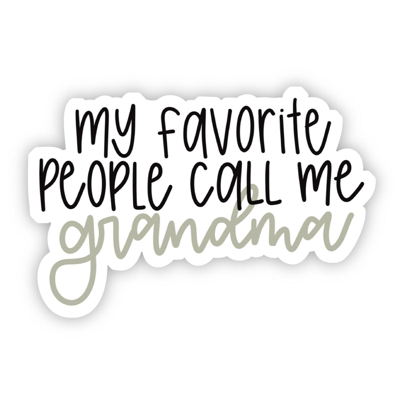 My Favorite People Call Me Grandma Lettering Sticker