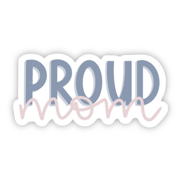 Proud Mom Lettering Sticker