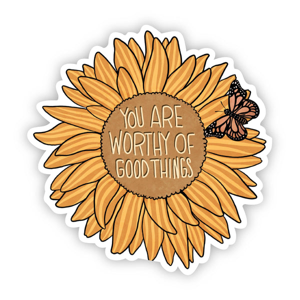 You Are Worthy of Good Things Floral Sticker - Sunflower and Butterfly