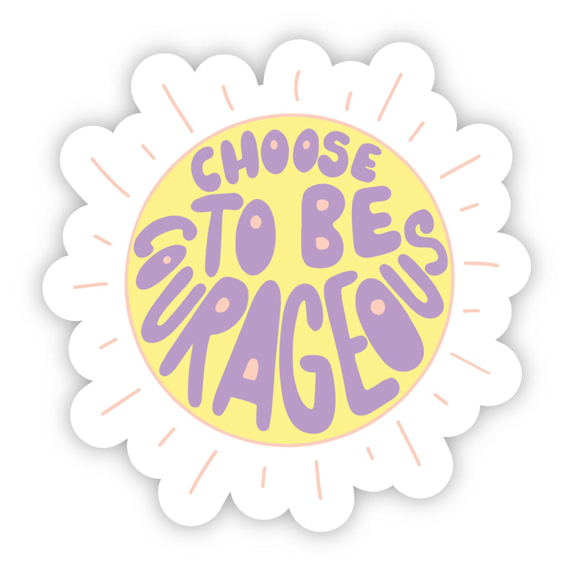 Choose To Be Courageous Sun Purple Lettering Sticker