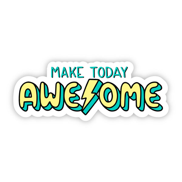 Make Today Awesome Lightning Bolt Sticker