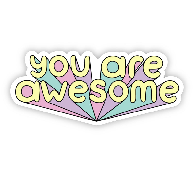 You Are Awesome Bold Lettering Sticker