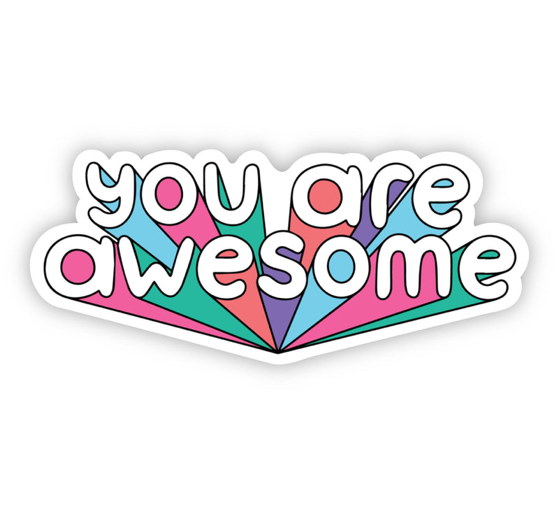 You Are Awesome Bold Lettering Multicolor Sticker
