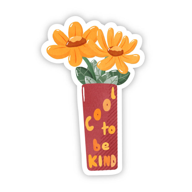 Cool to be Kind Sunflower Sticker 1