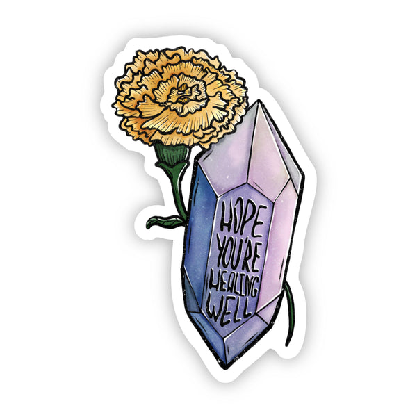 Hope You're Healing Well Floral Crystal Sticker
