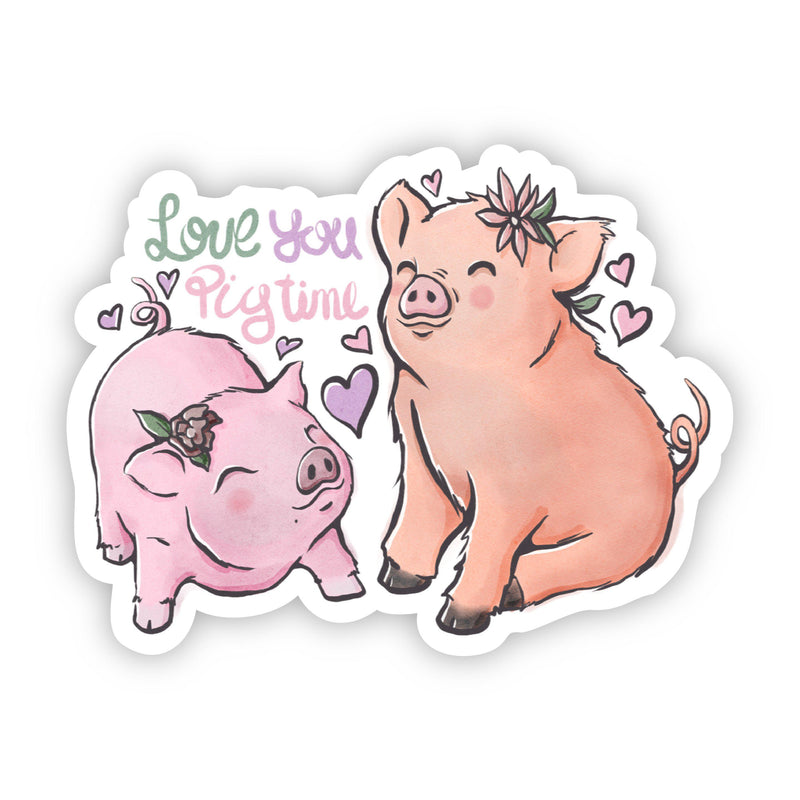 Love You Pig Time Sticker