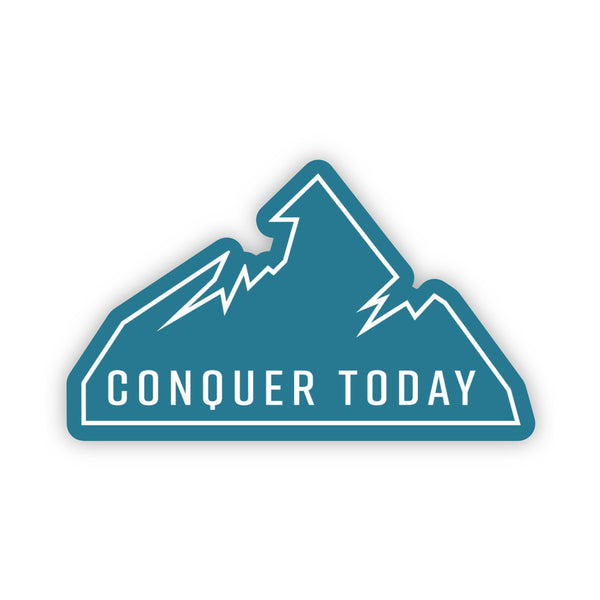 Conquer Today Mountain Motivational Sticker