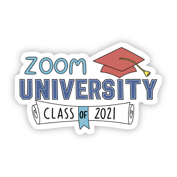 Zoom University Class of 2021 Sticker