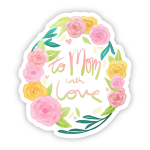 To Mom With Love Roses Sticker