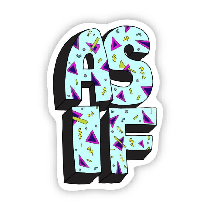 as if 90s sticker