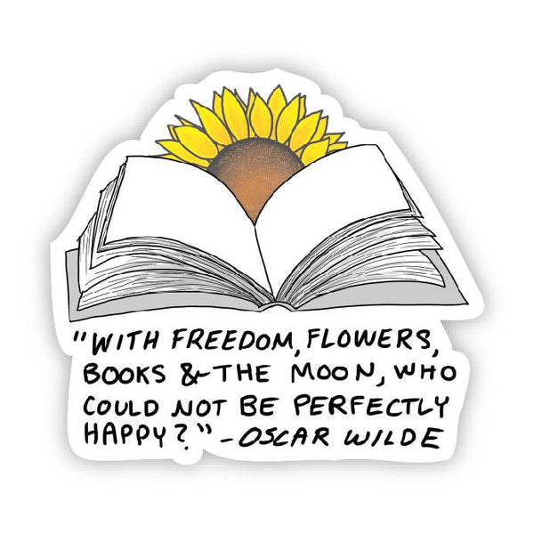 With freedom, flowers, books, and the moon (Oscar Wilde sunflower sticker)