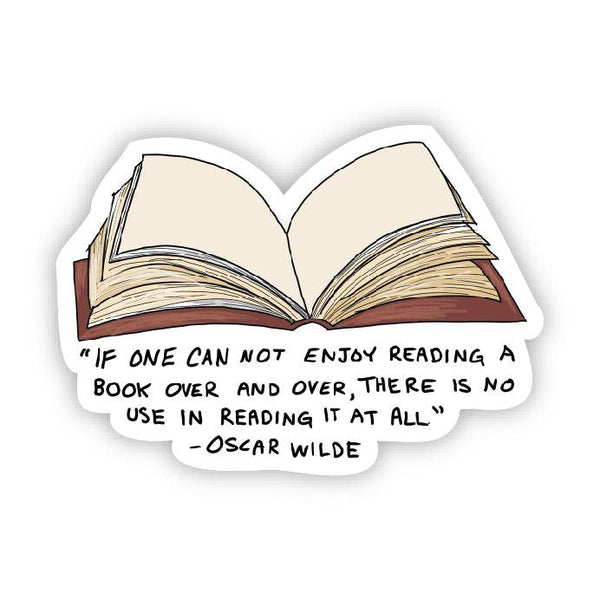 If one can not enjoy reading a book (Oscar Wilde Sticker)