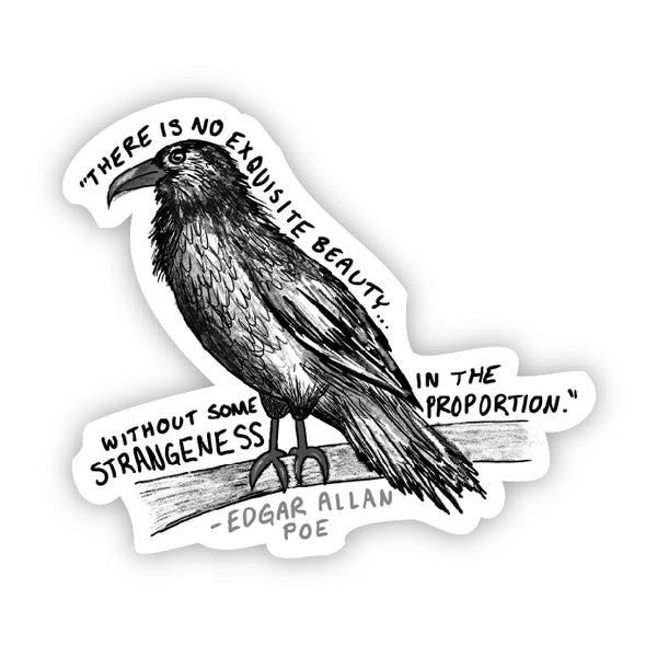 There is no exquisite beauty (Edgar Allan Poe Sticker)