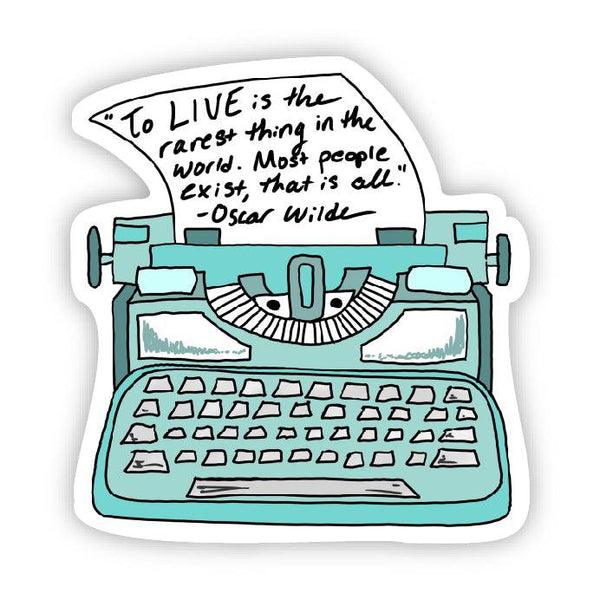 To live is the rarest thing in the world (Oscar Wilde Sticker)