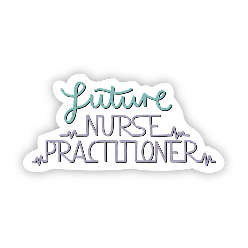 Future Nurse Practitioner Sticker