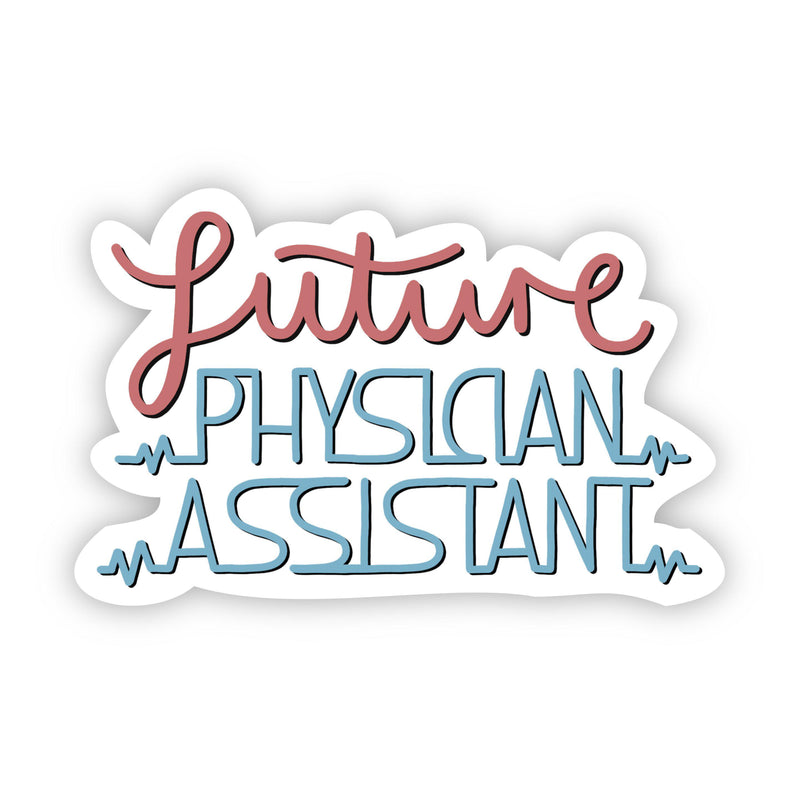 Future Physician Assistant Sticker