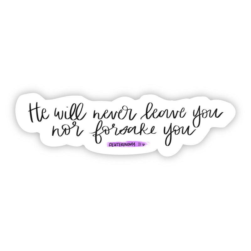 He will never leave you nor forsake you (bible sticker)