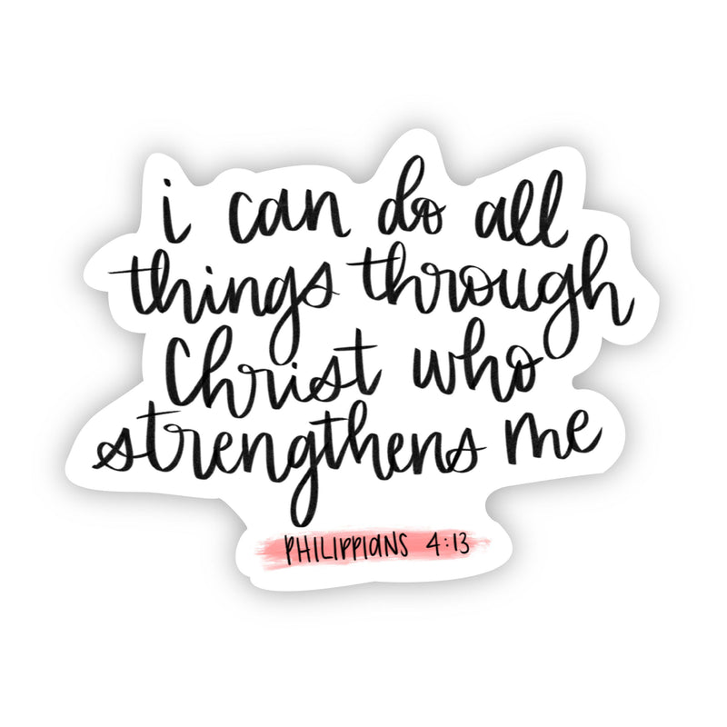 I can do all things through Christ who strengthens me (faith sticker)
