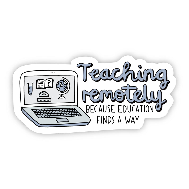Teaching remotely because education finds a way blue