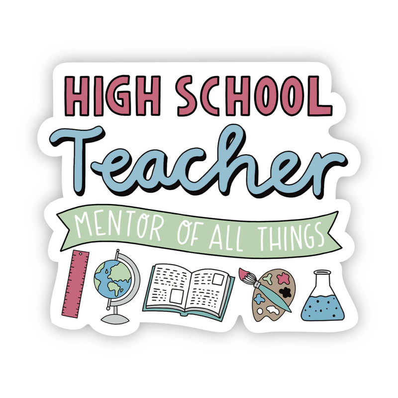 High School Teacher Sticker