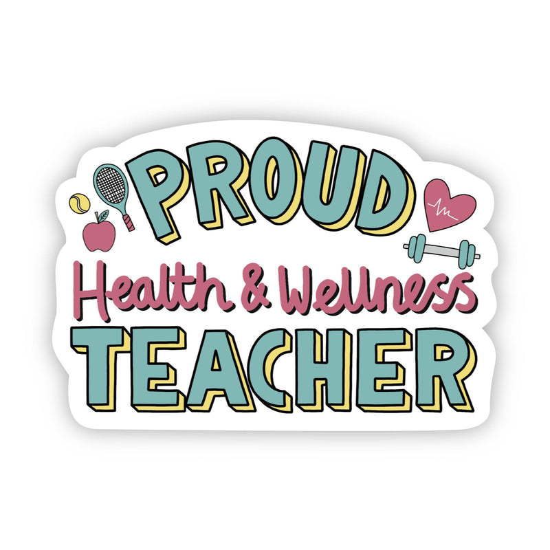 Proud Health + Wellness Teacher