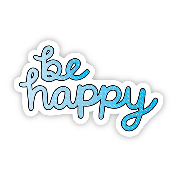 Be Happy Blue Aesthetic Sticker