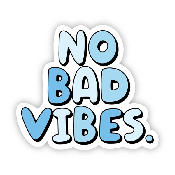 No Bad Vibes Blue Aesthetic Sticker