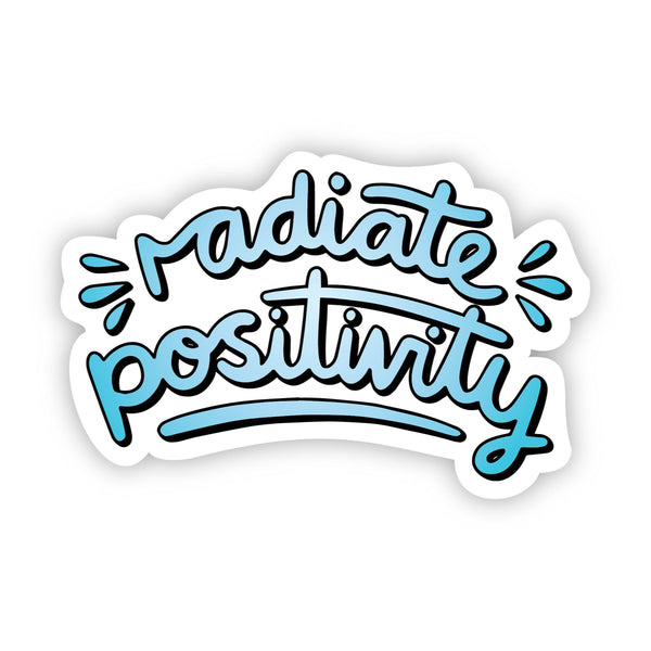 Radiate Positivity Blue Aesthetic Sticker