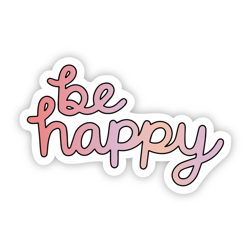 Be Happy Multi Color Aesthetic Sticker