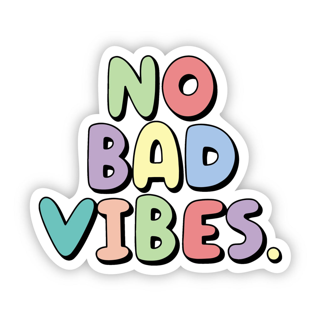 No Bad Vibes Multi Color Aesthetic Sticker