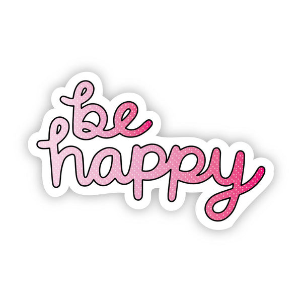 Be Happy Pink Aesthetic Sticker