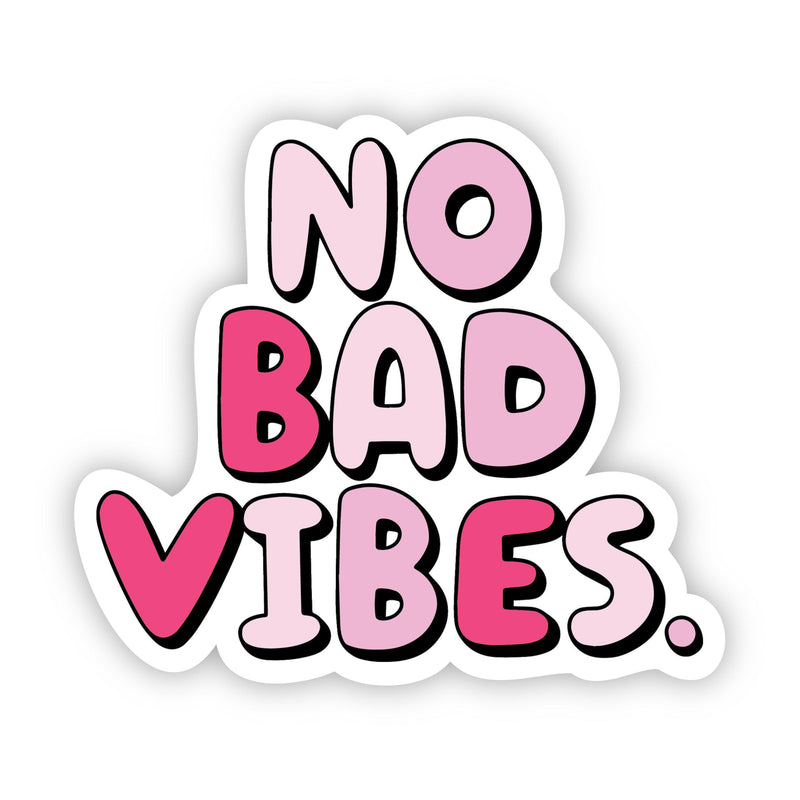 No Bad Vibes Pink Aesthetic Sticker