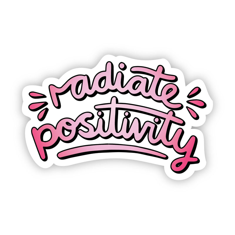 Radiate Positivity Pink Aesthetic Sticker