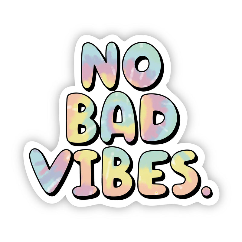 No Bad Vibes Tie Dye Aesthetic Sticker