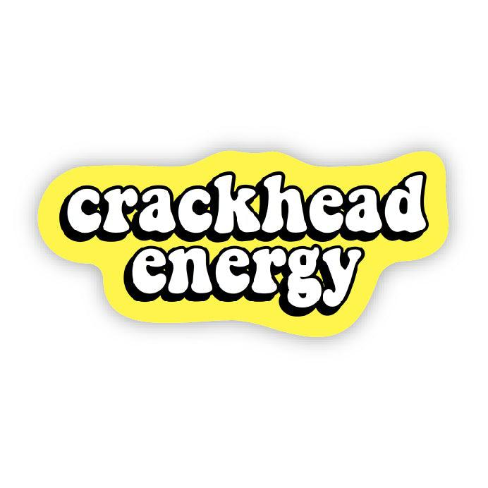 crackhead energy - yellow