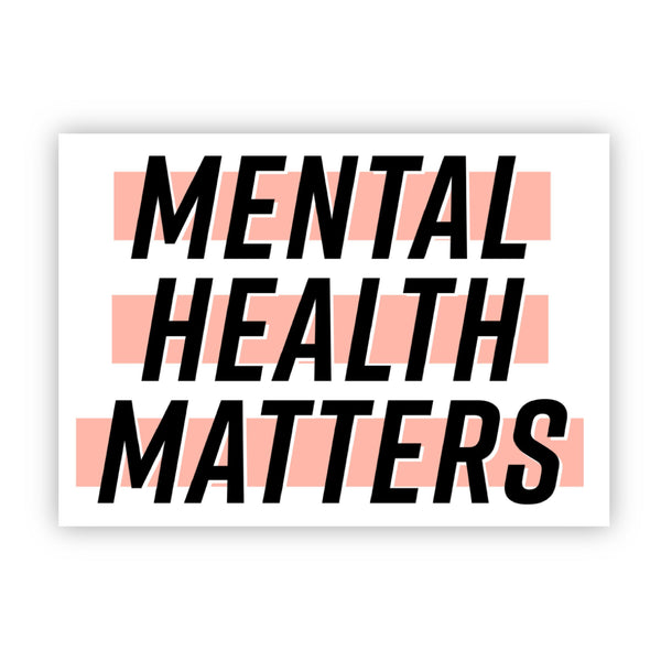Mental Health Matters Light Pink Sticker