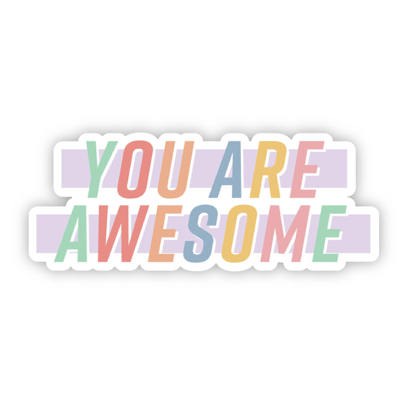 You Are Awesome Multicolor Lettering Sticker
