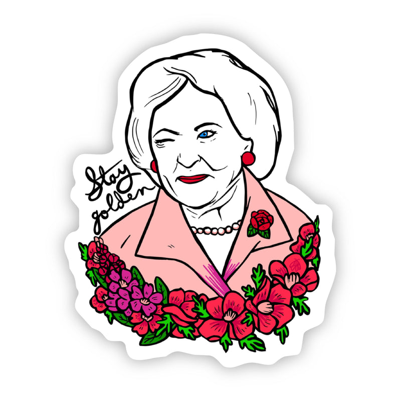 Betty White Stay Golden Sticker