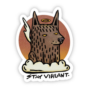 Stay Vigilant Guard Dog Sticker
