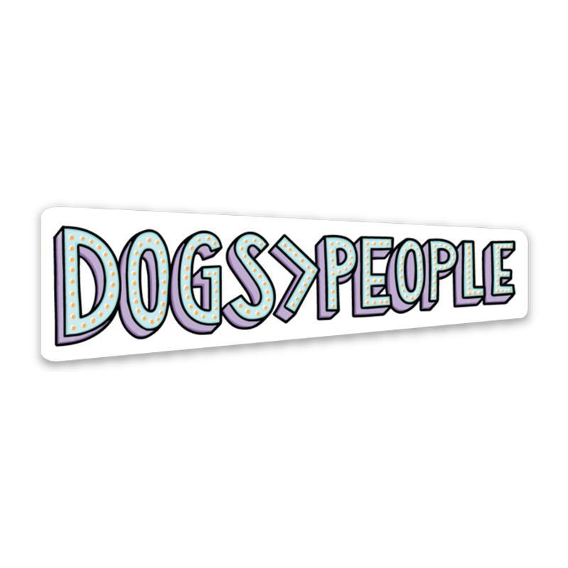 Dogs>People Sticker