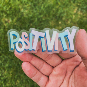 Positivity - Clear Sticker