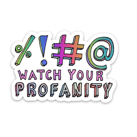 watch your profanity