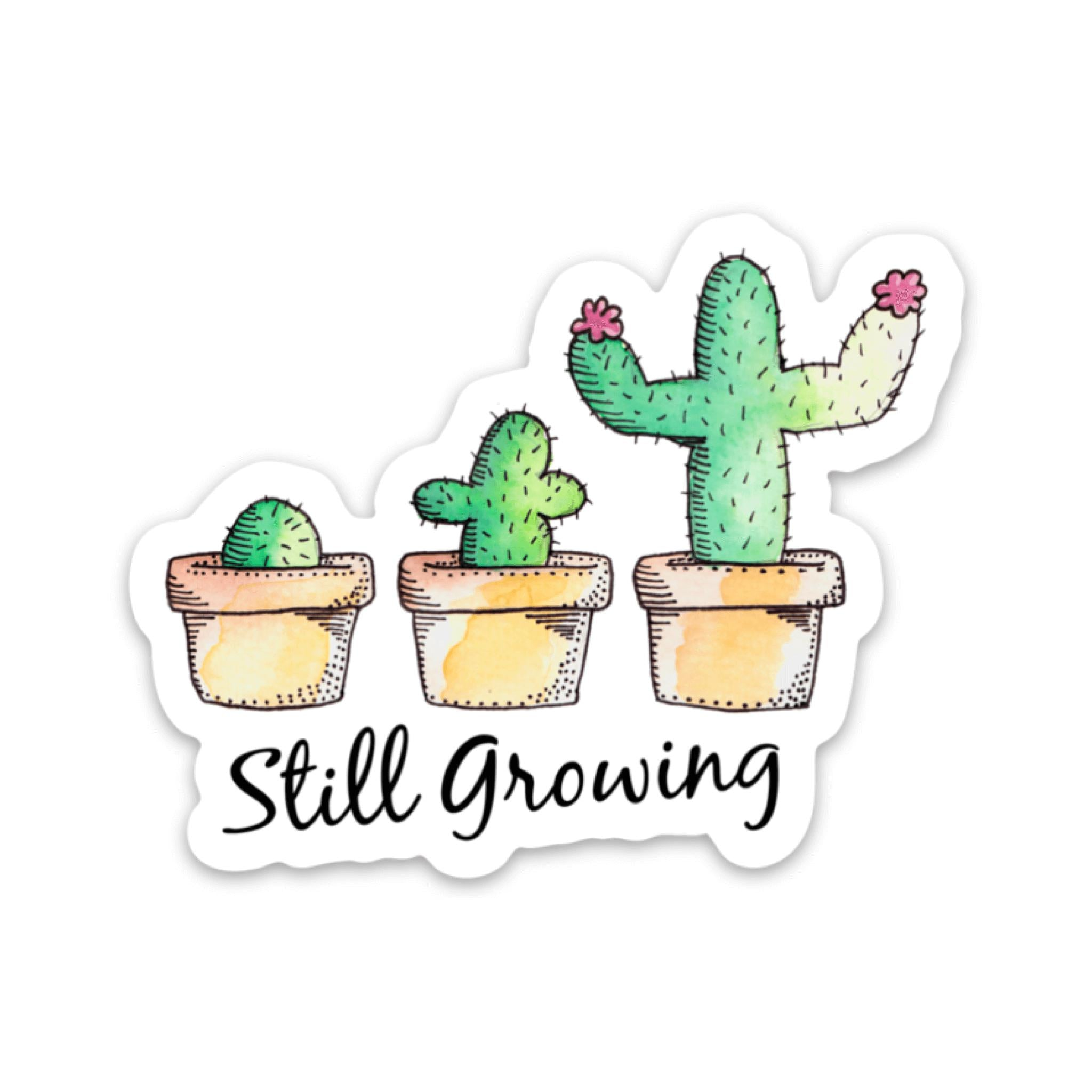 Still Growing Sticker - Cactus