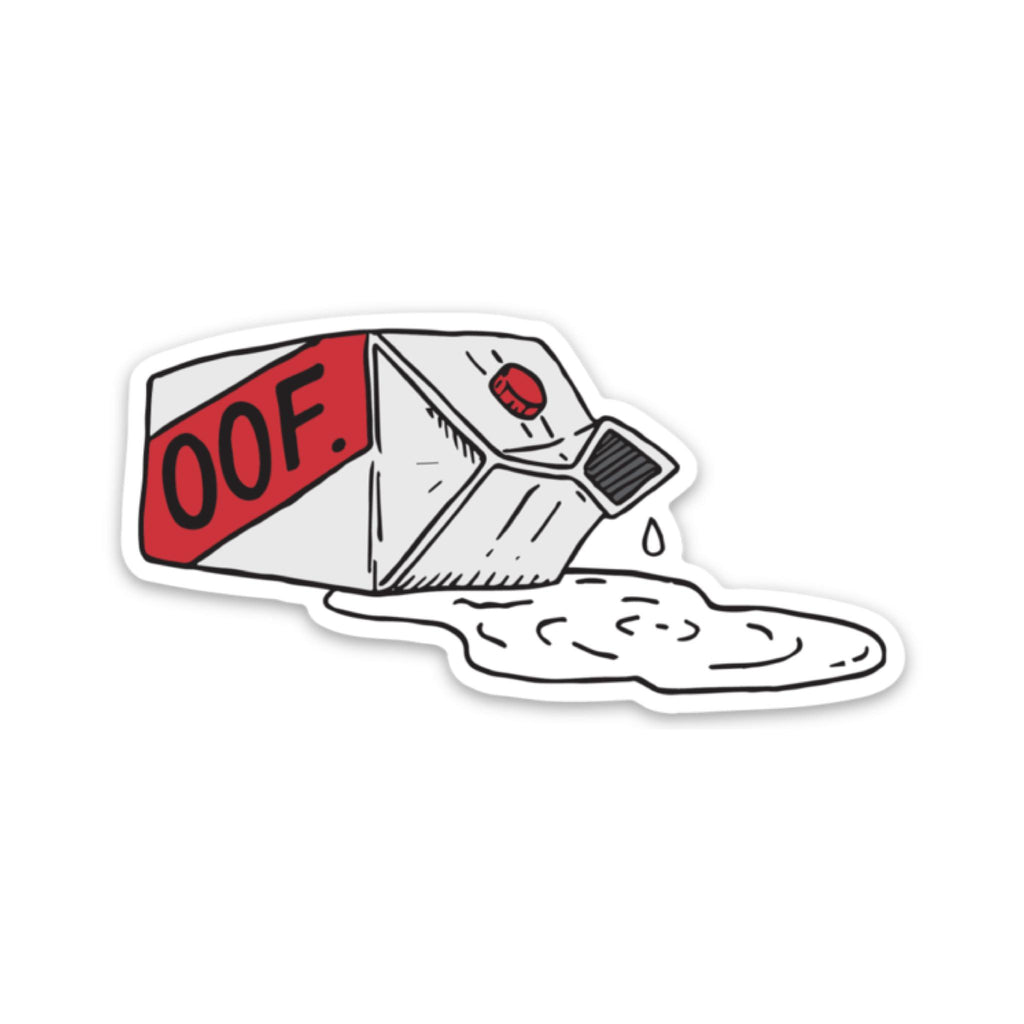 oof - Spilled Milk Sticker