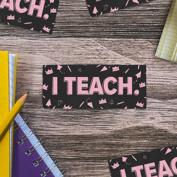 I Teach Black and Pink Sticker