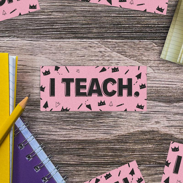 I Teach Pink and Black Sticker